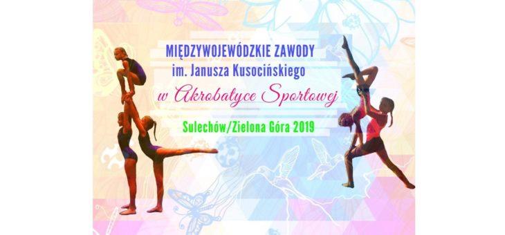 Międzywojewódzkie Zawody im. Janusza Kusocińskiego w akrobatyce 9 – 10 marca 2019 r.